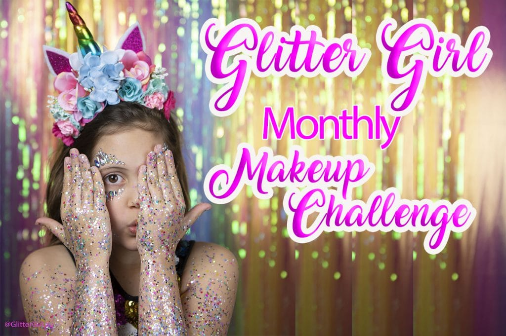 The Glitter Girl Tribe ~ Makeup Challenge